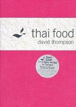 Thai Food by David Thompson
