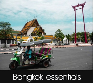 Bangkok tips & advice