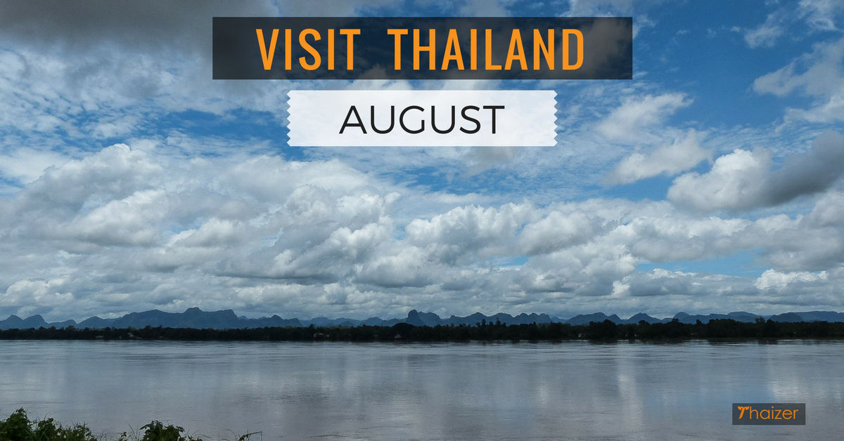 visiting thailand in august