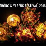 Updates on the 2016 Loy Krathong & Yi Peng Lantern Festival