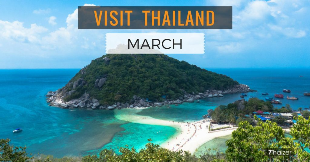 advice for visiting Thailand in March