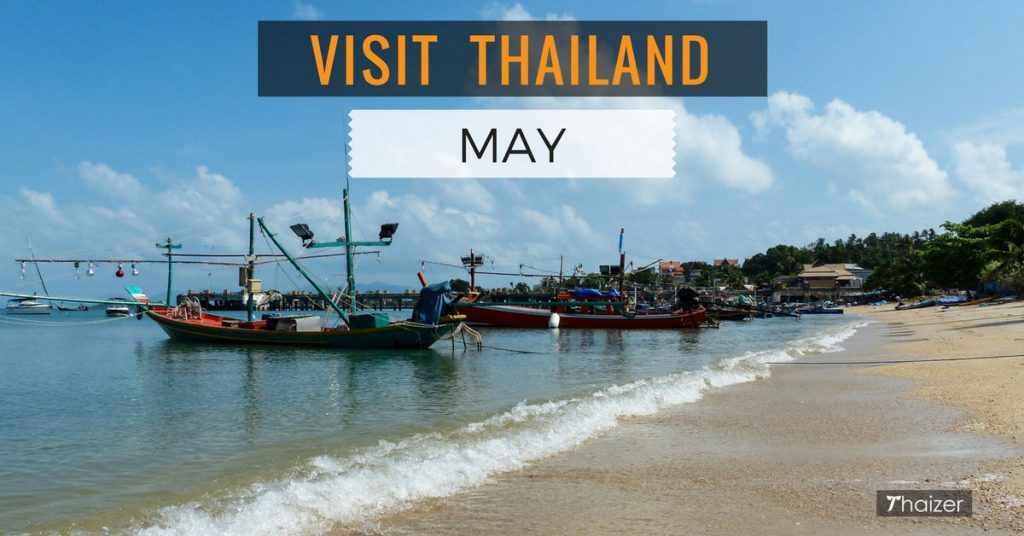 advice for visiting Thailand in May