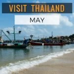 Visiting Thailand in May