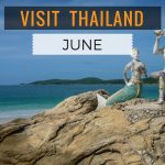 Visiting Thailand in June