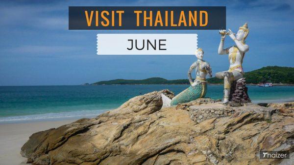 Visiting Thailand in June