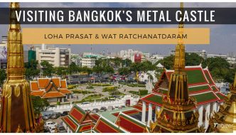 Bangkok's Metal Castle: Loha Prasat and Wat Ratchanatdaram
