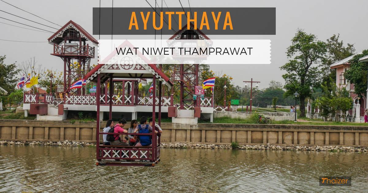 Wat Niwet Thamprawat, Ayutthaya